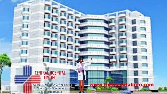 CENTRAL HOSPITAL Dhanmondi DHAKA address, location, contacts  and doctor list with phone number