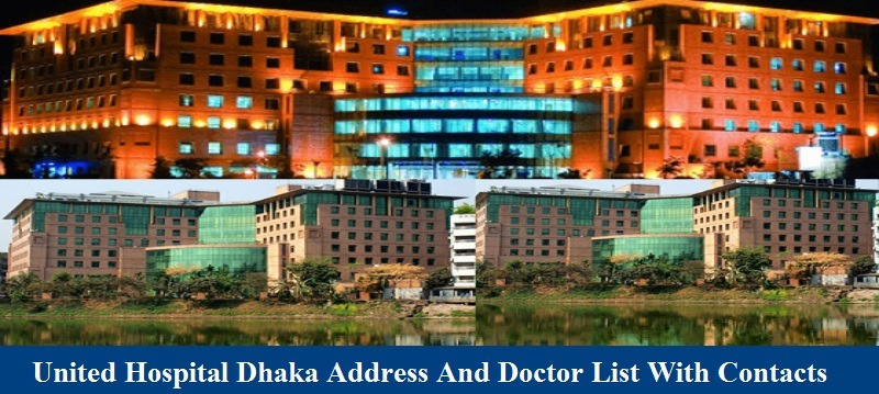 United Hospital Dhaka Address And Doctor List