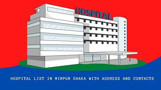 ALL HOSPITALS ADDRESS And PHONE NUMBERS in MIRPUR