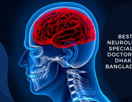 BEST NEUROLOGY SPECIALIST IN BANGLADESH