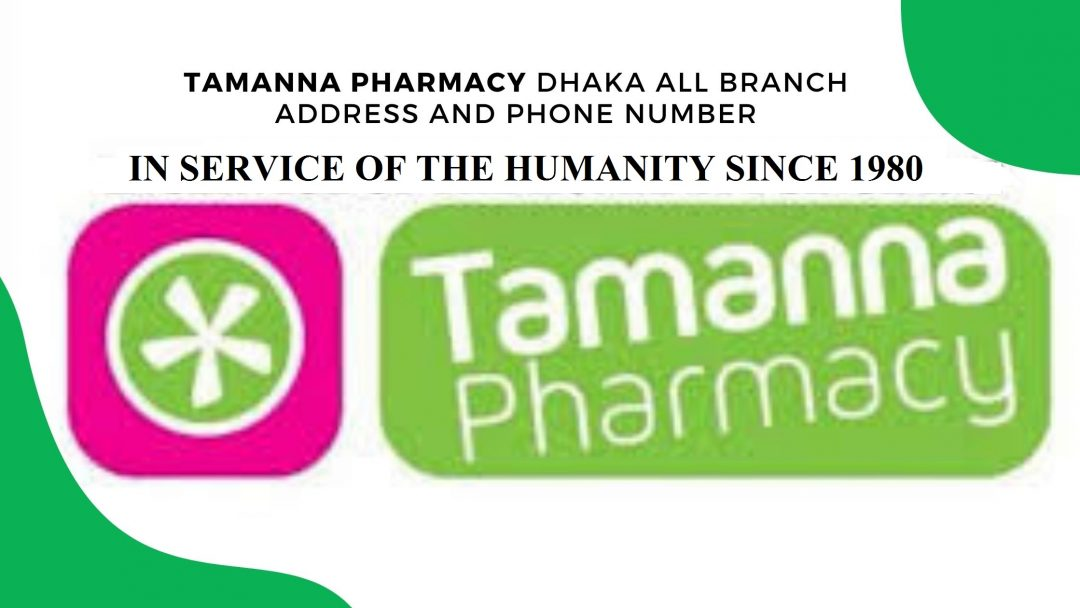 Tamanna Pharmacy Dhaka all branch address and phone number