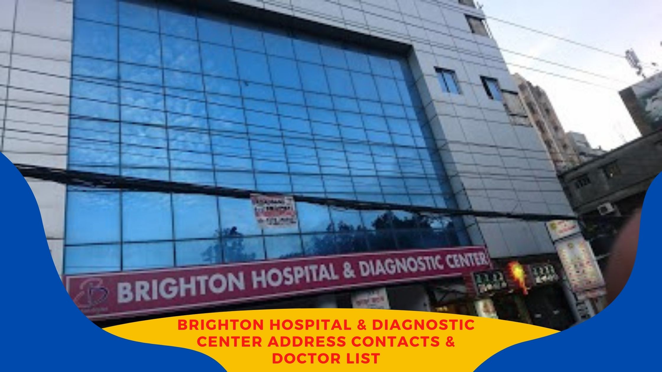 BRIGHTON HOSPITAL & Diagnostic center Address & Doctor List