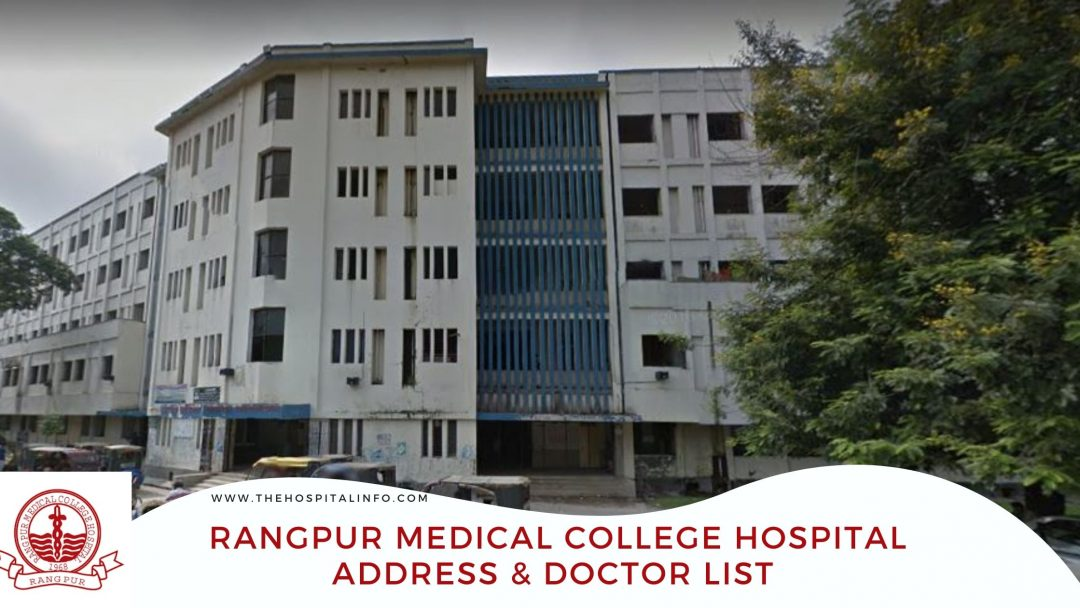 RANGPUR MEDICAL COLLEGE HOSPITAL Address & doctor list