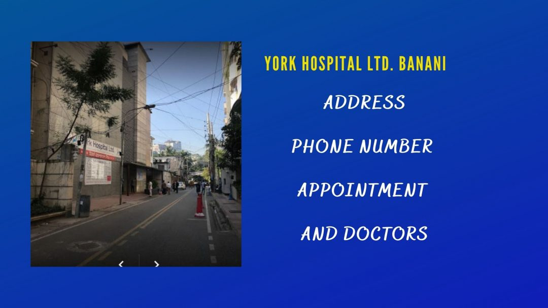 YORK HOSPITAL LTD BANANI ADDRESS contacts & Doctor List
