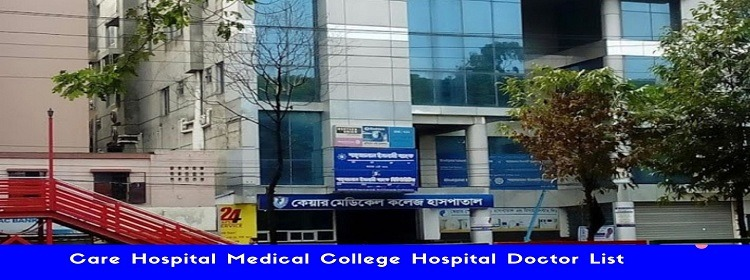 CARe Hospital Mohammadpur Address Contacts AND Doctor List