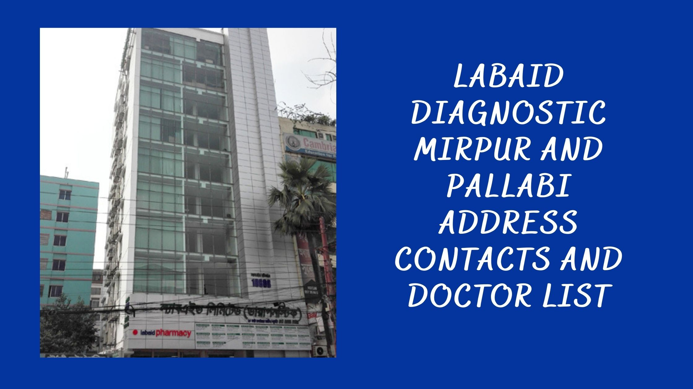 Labaid Hospital Mirpur and Pallabi Address and Doctor List