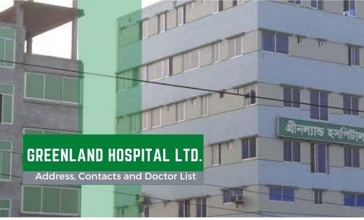 GREENLAND HOSPITAL LIMITED Address Contact & Doctor List